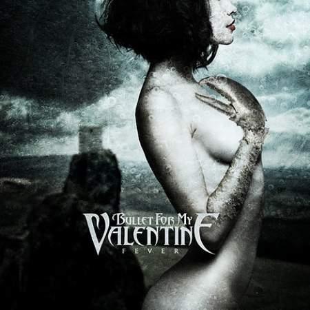 Альбом Bullet For My Valentine - Fever (2010)