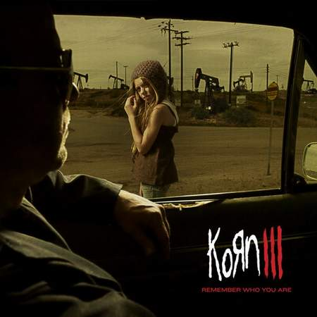 Альбом Korn - Korn III: Remember Who You Are (2010)