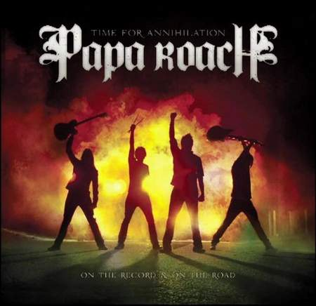 Альбом Papa Roach - Time For Annihilation (2010)