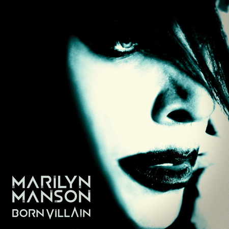 Новый альбом Marilyn Manson - Born Villain (2012)